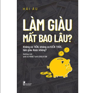 Làm Giàu Mất Bao Lâu? ebook PDF EPUB AWZ3 PRC MOBI