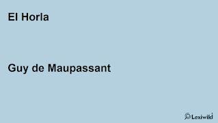 El HorlaGuy de Maupassant