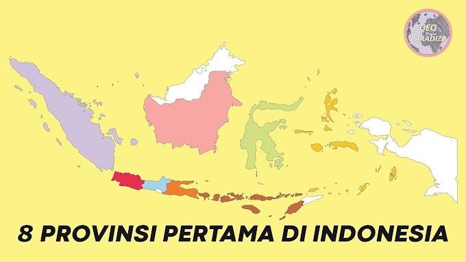Inilah 8 Provinsi Awal Di Indonesia Pada Tahun 1945