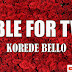 Audio|Korede Bello-Table For Two  [Download Official Mp3 Audio]