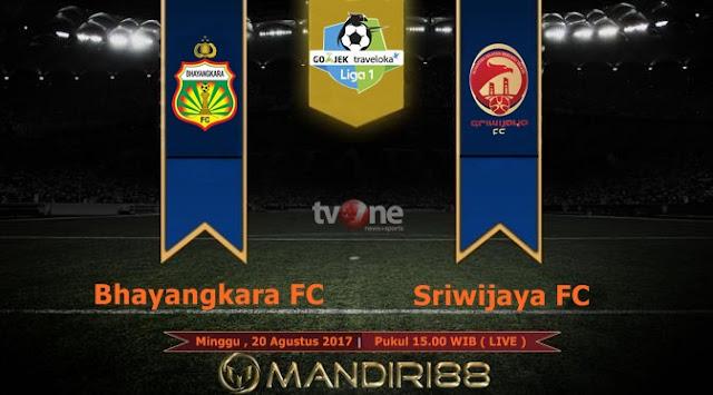 Bhayangkara FC bertekad mematahkan rekor tak terkalahkan Sriwijaya FC dalam enam pertandi Terkini Prediksi Bola : Bhayangkara FC Vs Sriwijaya FC , Minggu 20 Agustus 2017 Pukul 15.00 WIB @ TVONE