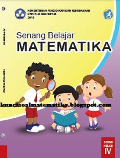kunci jawaban buku senang belajar matematika kelas 4 kurikulum 2013 revisi 2018