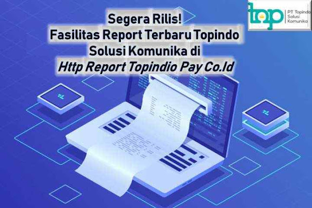 web report topindo  http 178.128 91.133 4049  cara login web report topindo  report topindo pulsa  web portal topindo  khmitra  download topindopay  daftar topindo solusi komunika