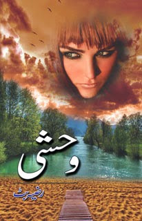 Wehsi Urdu Novel by Razia Butt download