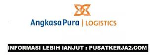 Lowongan Kerja Medan PT Angkasa Pura Logistik Februari 2020