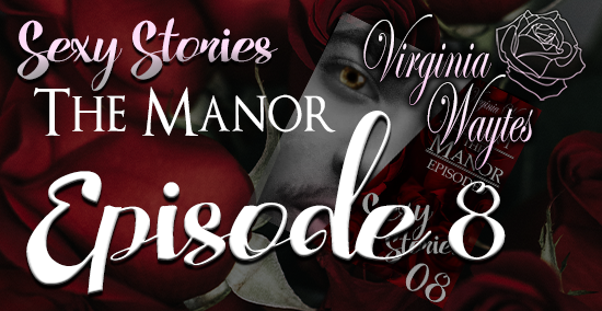 Sexy Stories Podcast 08 - The Manor s01e07