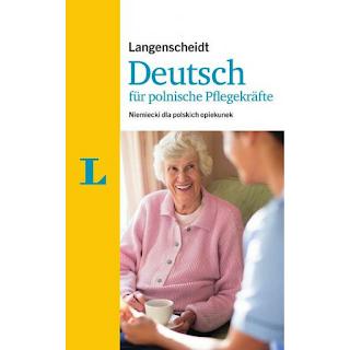 """Niemiecki w opiece - """"Niemiecki dla polskich opiekunek"""" dlaczego warto mieć w biblioteczce?"""