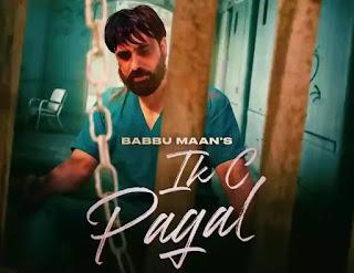 IK C PAGAL Lyrics - Babbu Maan
