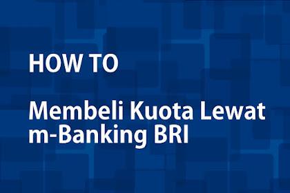Cara Membeli Kuota Pulsa Internet melalui m-Banking / Internet Banking BRI?