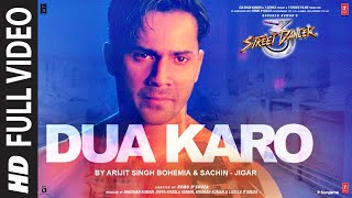 Dua karo Hindi Sad song Lyrics by Arijit Singh | Street dancer 3D. Check out the full lyrics in english now.