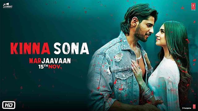 Kinna Sona Lyrics - Marjaavaan | Jubin Nautiyal, Dhvani Bhanushali
