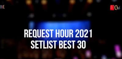 jkt48 request hour 2021 best 30