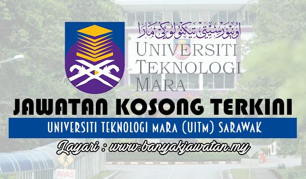 Jawatan Kosong 2017 di Universiti Teknologi Mara (UiTM) Sarawak