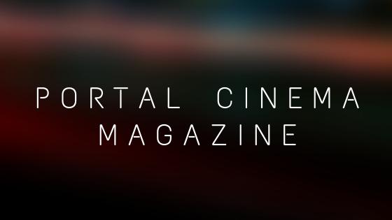 Descubra a Primeira Edição da Portal Cinema Magazine