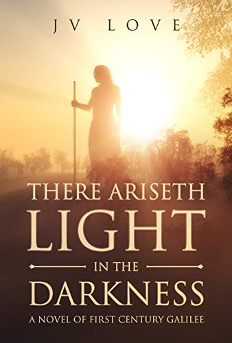 WATCH TRAILER THERE ARISETH LIGHT IN THE DARKNESS