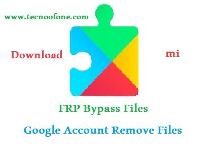 Mi-frp-bypass-Google-account-Remove-files