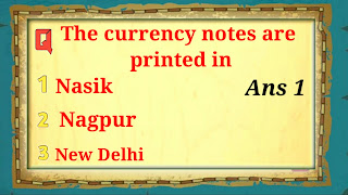 Q8. The currency notes are printed in