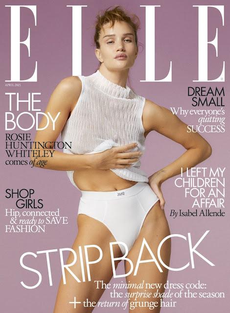 ROSIE HUNTINGTON-WHITELEY for Elle Magazine, UK April 2021