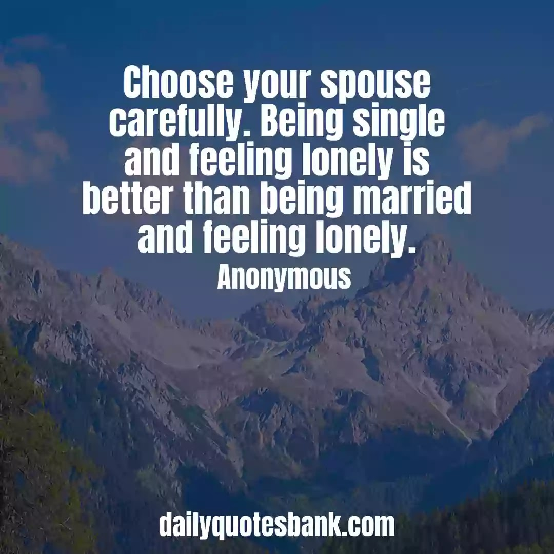 Feeling Lonely Quotes About Marriage