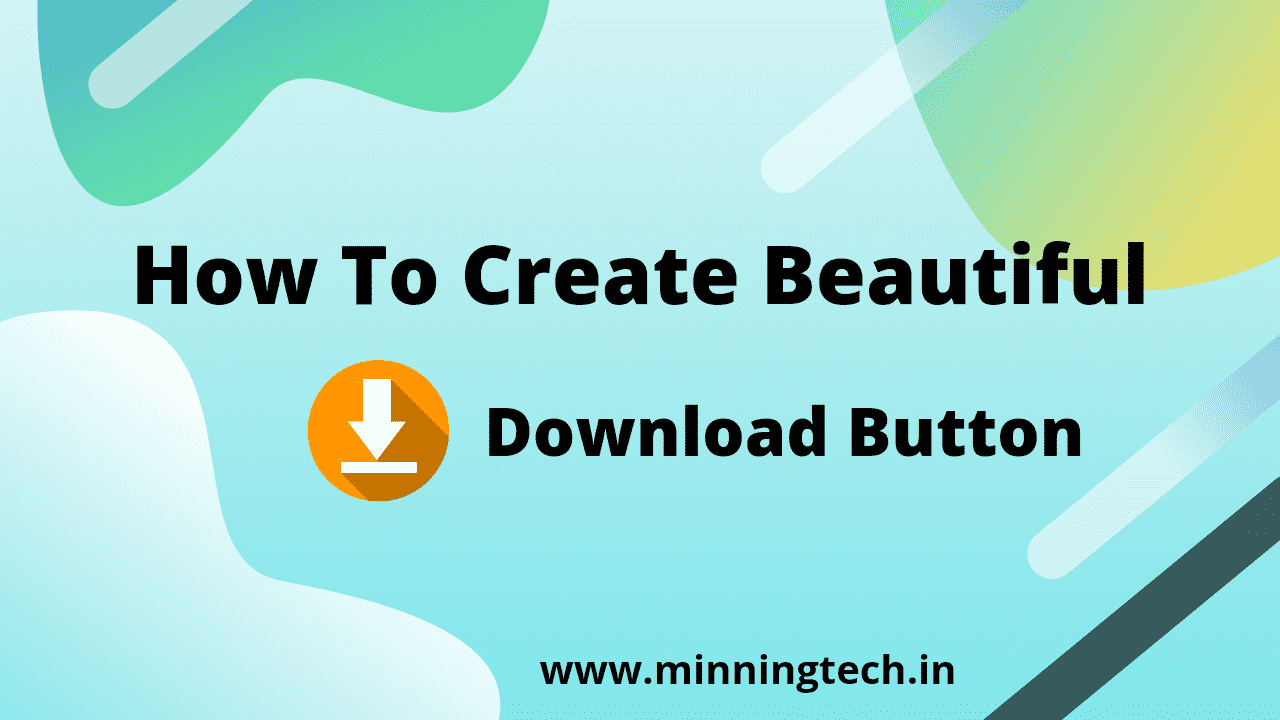 How to create beautiful Download Button