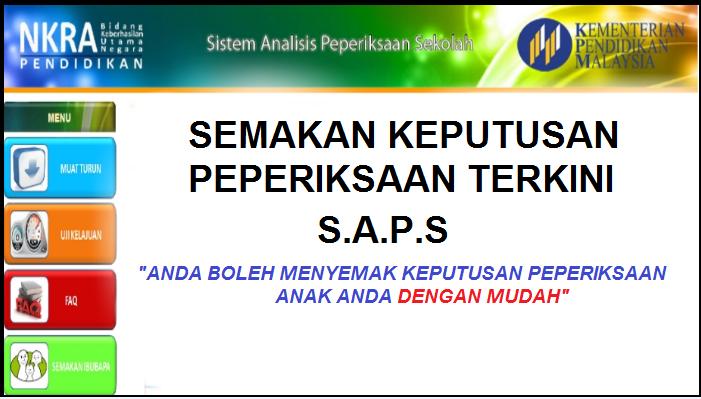 Semakan Keputusan Peperiksaan Melalui Sistem Analisis Peperiksaan Sekolah S A P S Online Mypendidikanmalaysia Com