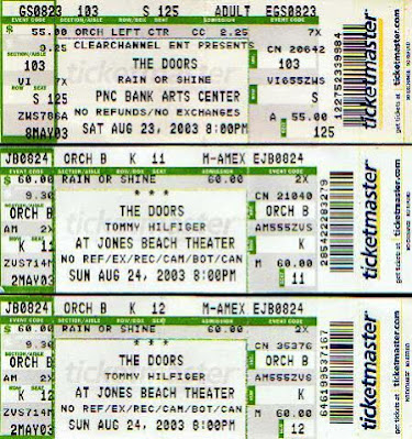 Our concert tickets for The Doors August 23, 2003 at PNC and the 24th at Jones Beach that for some reason we didn't make.