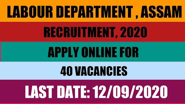 Labour Department, Assam, Recruitment