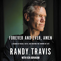 review of Forever and Ever, Amen by Randy Travis, read by Rory Feek