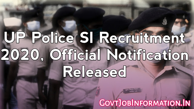 UP Police Recruitment 2020: Apply Online For 9534 Posts(Sub-Inspector), Coming Soon