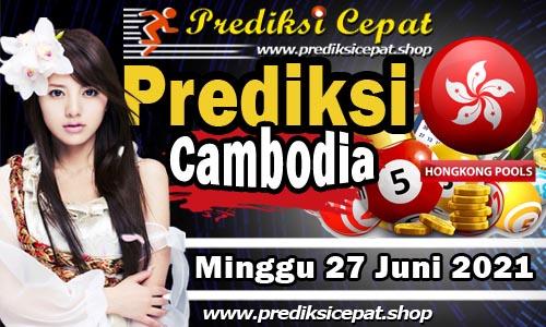 Prediksi Cambodia 27 Juni 2021