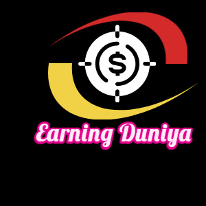 Earning Duniya - All Information of online & offline Income