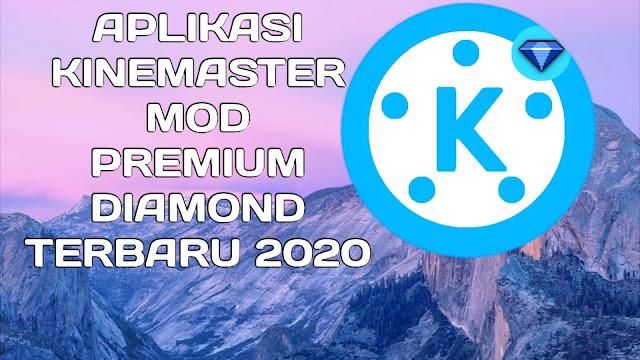 KINEMASTER NO WATERMARK  KINEMASTER MOD TERBARU 2020,  KINEMASTER,KINEMASTER PRO INDONESIA 2020,  KINEMASTER DIAMOND PREMIUM,   Aplikasi kinemaster ,mod,premium,diamond,terbaru 2020   KINEMASTER TUTORIAL,  KINEMASTER INDONESIA,  KINEMASTET MOD APK 2020  Kinemaster mod terbaru 2020 download,  DOWNLOAD APLIKASI KINEMASTER MOD,PREMIUM,DIAMOND,TERBARU 2020 [KHUSUS HP OPPO APP STORE]  #aplikasikinemaster #nowatermark  #kinemaster #kinemasterpro #kinemastermod #kinemasterpremium #kinemasterdiamond  #kinemaster2020        Namun sebelum klik Tombol download,Mohon dukungannya untuk SUBSCRIBE Chanel YouTube saya.       ===>>>DOWNLOAD SEKARANG<<<===