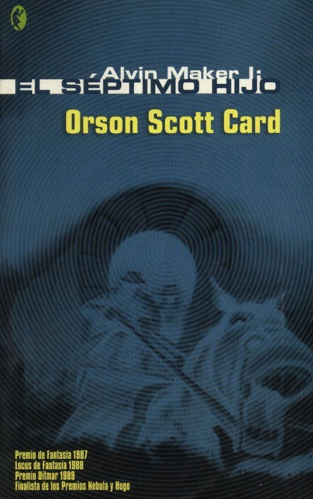 El septimo hijo, Orson Scott Card