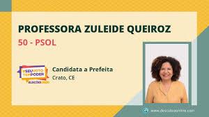 Ministério Público Eleitoral pede impugnação da candidatura da Professora Zuleide Queiroz (PSOL), no Crato