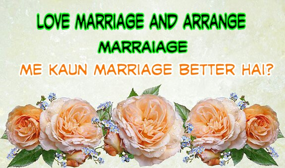 love-marriage-vs-arange-marriage