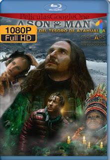 A Son of Man La Maldición del Tesoro de Atahualpa (Un hijo de Hombre) (2019) [1080p Web-DL] [Latino-Inglés] [LaPipiotaHD]