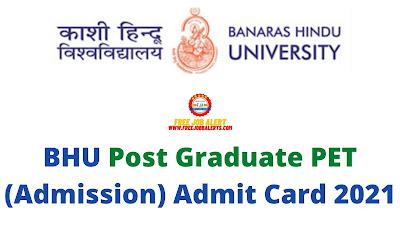 Sarkari Exam: BHU Post Graduate PET (Sarkari Naukri) Admit Card 2021