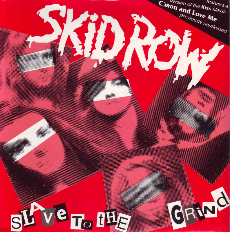 tune of the day skid row slave to the grind