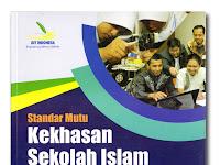 Download EDISI LENGKAP 11 Standar Mutu Sekolah Islam Terpadu Indonesia
