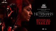Netrikann Movie Release Date, Cast StoryLine And How To Watch Online Or Review