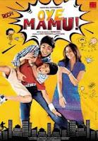 Oye Mamu (2021) Hind Full Movie Watch Online Movies