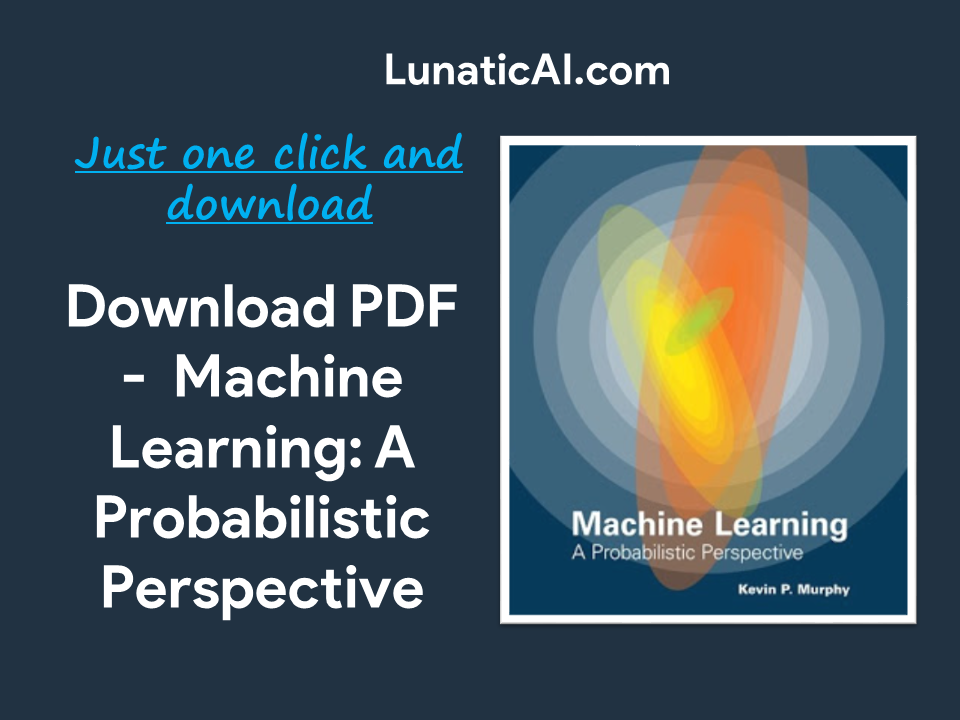 Machine Learning: A Probabilistic Perspective PDF Github