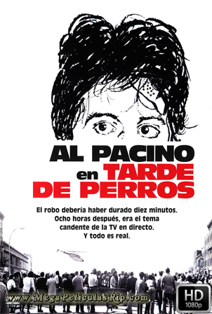 Tarde De Perros [1080p] [Latino-Castellano-Ingles] [MEGA]