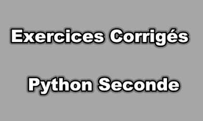 Exercices Corrigés Python Seconde