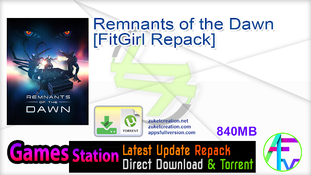 Remnants of the Dawn [FitGirl Repack]