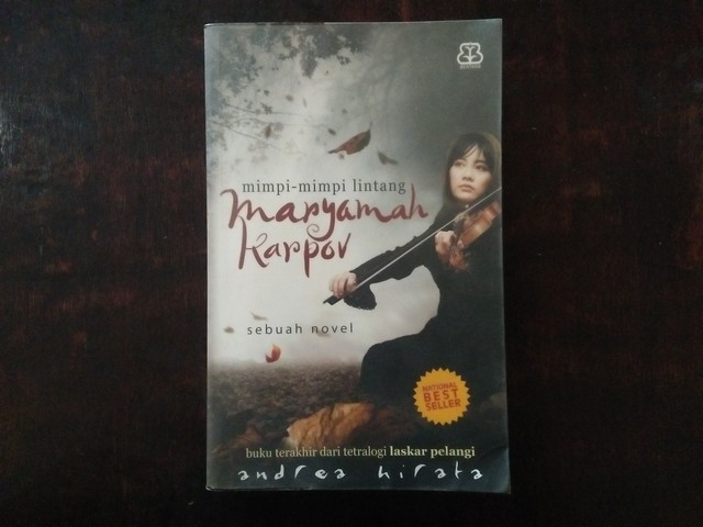 "Resensi Novel ""Maryamah Karpov"" (Mimpi-mimpi Lintang)"