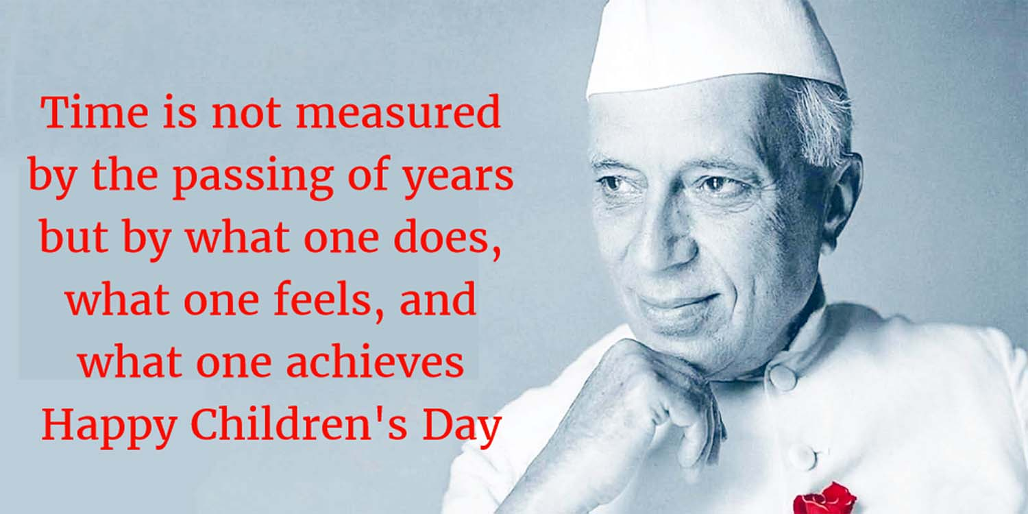 Image result for jawaharlal nehru quotes on children's day in english