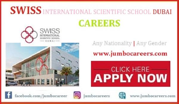 Swiss International Scientific School Dubai Teacher Job Salary | | IB Curriculam School teachers vacancies in Dubai 2021