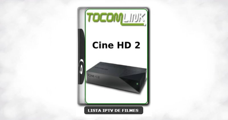 Tocomlink Cine HD 2 Nova Atualização Satélite SKS Keys 61w ON V1.37