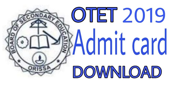 OTET 2019 Admit Card,Check to Download